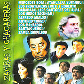 Zambas y Chacareras by Various Artists