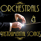 Orchestrals & Instrumental Songs by Various Artists