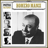 Poetas del Tango Homero Manzi by Various Artists