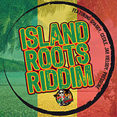 Island Roots Riddim by Various Artists