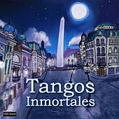 Tangos Inmortales by Various Artists