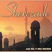Sherezade las Mil y una Noches by Various Artists