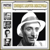 Poetas del Tango Enrique Santos Discépolo by Various Artists
