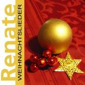 Weihnachtslieder by Renate