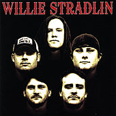 Willie Stradlin by Willie Stradlin