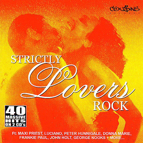 Strictly Lovers Rock by Various Artists