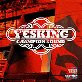 Champion Sound by Yes King