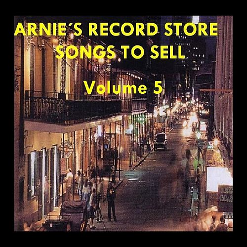 Arnie's Record Store - Songs To Sell Volume 5 by Various Artists