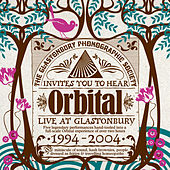 Live At Glastonbury (1994 - 2004) by Orbital