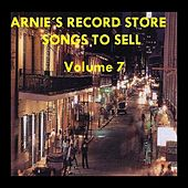 Arnie's Record Store - Songs To Sell Volume 7 by Various Artists