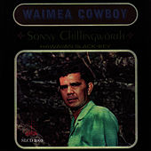 Waimea Cowboy by Sonny Chillingworth