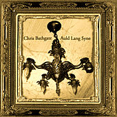 Auld Lang Syne by Chris Bathgate