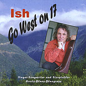 Go West On 17 by Ish