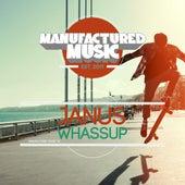 Whassup by Janus