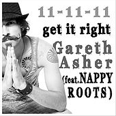 Get It Right (feat. Nappy Roots) by Gareth Asher