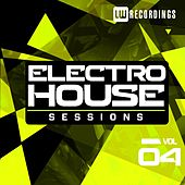 Electro House Sessions, Vol. 4 - EP by Various Artists