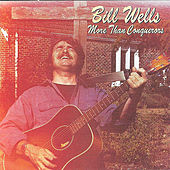 More than Conquerors by Bill Wells