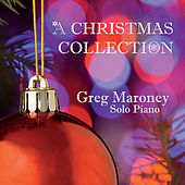 A Christmas Collection by Greg Maroney