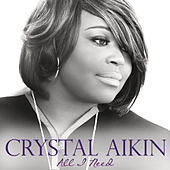 All I Need by Crystal Aikin