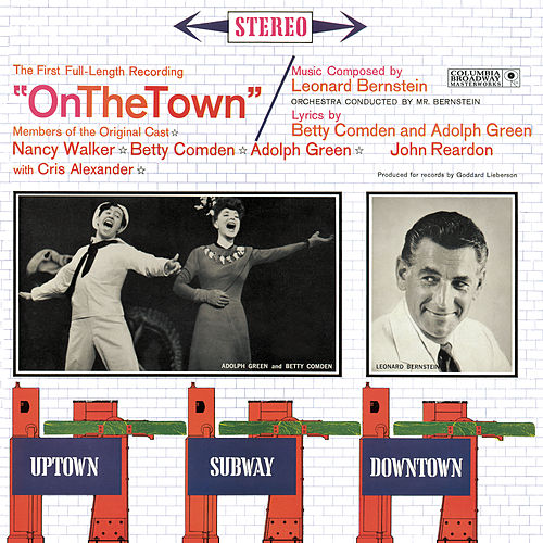 On the Town [Original Broadway Cast] by Leonard Bernstein