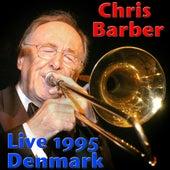 Chris Barber, Live 1995 Denmark (Live) by Chris Barber