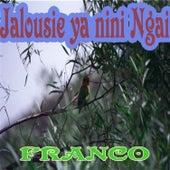 Jalousie Ya Nini Ngai by Franco