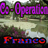 Co - Operation by Franco