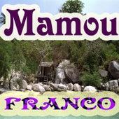 Mamou by Franco