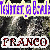 Testament Ya Bowule by Franco