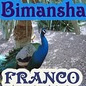Bimansha by Franco