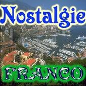 Nostalgie by Franco