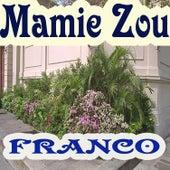 Mamie Zou by Franco