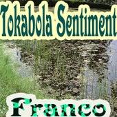 Tokabola Sentiment by Franco