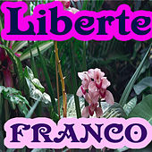 Liberte by Franco