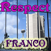 Respect by Franco
