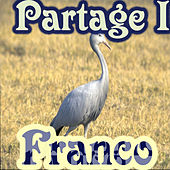 Partage I by Franco