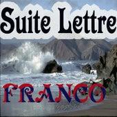 Suite Lettre by Franco