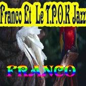 Franco Et Le T.P.O.K Jazz by Franco