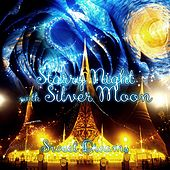 Starry Night with Silver Moon – Good Night with Classical Music, Sweet Dreams, Brilliant Music for Deep Sleep, Bedtime Music, Natural Aid to Insomnia, Sleep Music by Starry Night Ambient
