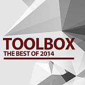 Toolbox House Best Of 2014 - EP by Various Artists