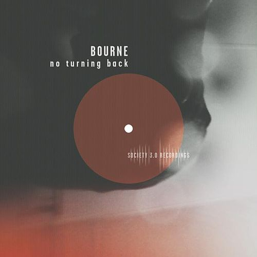 No Turning Back by Bourne