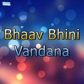Bhaav Bhini Vandana by Various Artists