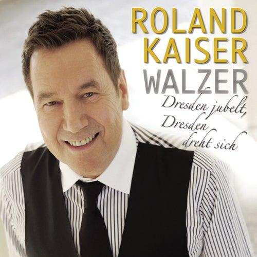 Roland Kaiser Walzer von Roland Kaiser