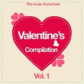 Valentine's Compilation Vol. 1 (The Music of Your Love) von Various Artists
