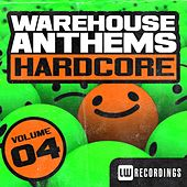 Warehouse Anthems: Hardcore, Vol. 4 - EP by Various Artists