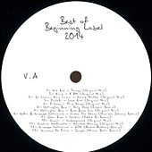 Best of Beginning Label 2014 by Various Artists