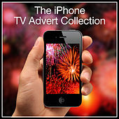 The iPhone T.V. Advert Collection by