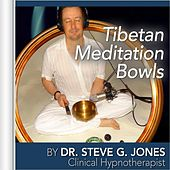 Tibetan Meditation Bowls by Dr. Steve G. Jones