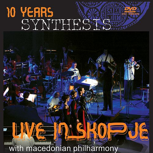 Live in Skopje with Macedonian Philharmony by Synthesis