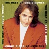 The Best Of Eddie Money by Eddie Money